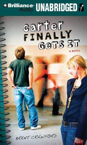 9781423391821: Carter Finally Gets It: A Novel