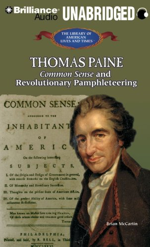 9781423394402: Thomas Paine: Common Sense and Revolutionary Pamphleteering (The Library of American Lives and Times Series)