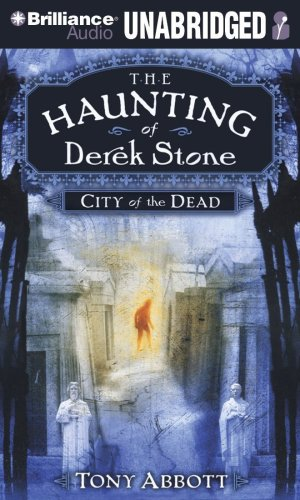9781423394754: City of the Dead (The Haunting of Derek Stone, Book 1)
