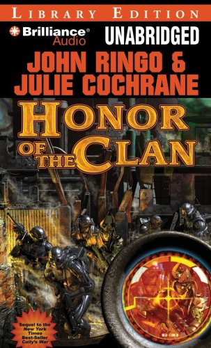 Honor of the Clan (Legacy of the Aldenata Series): Ringo, John, Cochrane, Julie