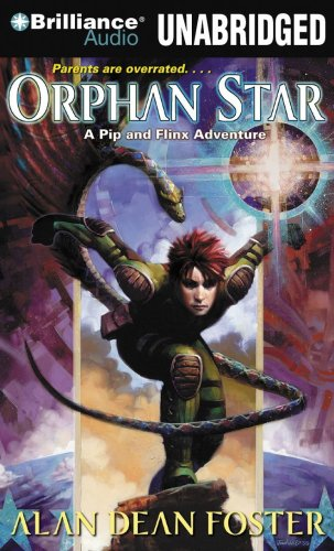 Orphan Star (Pip & Flinx) (1423395530) by Foster, Alan Dean