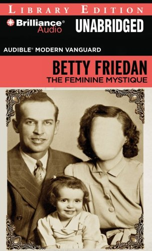 The Feminine Mystique (Audible Modern Vanguard): Friedan, Betty