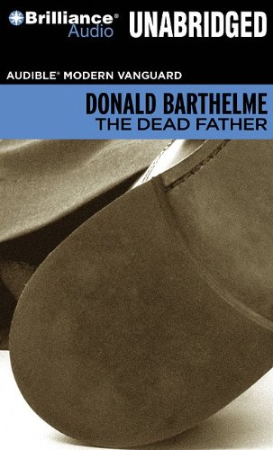9781423395768: The Dead Father (Audible Modern Vanguard)