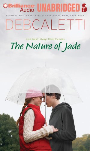 The Nature of Jade: Deb Caletti