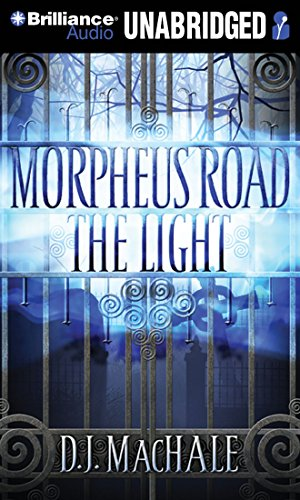 Morpheus Road:The Light(CD)Lib(Unabr.): D. J. MacHale