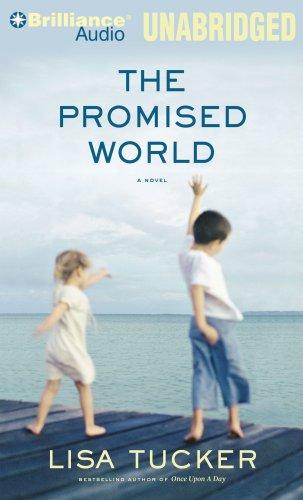 The Promised World: Lisa Tucker