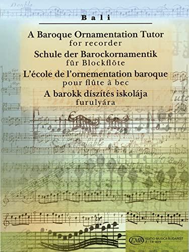 9781423400462: A Baroque Ornamentation Tutor for Recorder