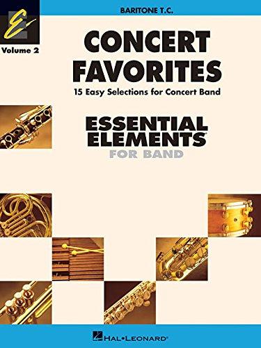 CONCERT FAVORITES VOLUME 2 BARITONE TC ESSENTIAL ELEMENTS 2000 BAND SERIES: Michael Sweeney