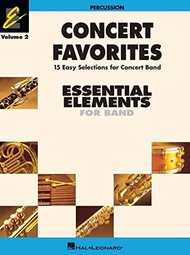 Concert Favorites Vol. 2 - Percussion: Essential Elements 2000 Band Series: Sweeney, Michael; Moss,...