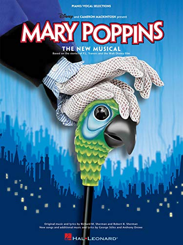 9781423400967: MARY POPPINS: THE NEW MUSICAL (Piano Vocal Selections)
