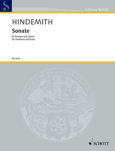 Sonata (1941): Trombone and Piano (Edition Schott): Paul Hindemith (Composer)