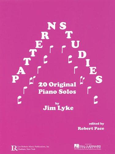Pattern Studies: 20 Original Piano Solos: Robert Pace