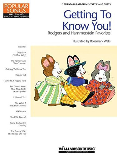 9781423402206: Getting to Know You! - Rodgers and Hammerstein Favorites: Hal Leonard Student Piano Library Popular Songs Series (Educational Piano Library)