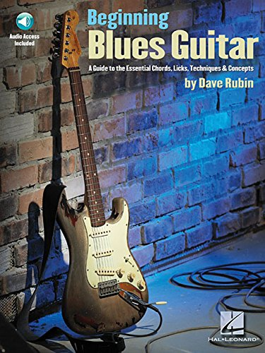 9781423404576: Beginning Blues Guitar: A Guide to the Essential Chords, Licks, Techniques & Concepts