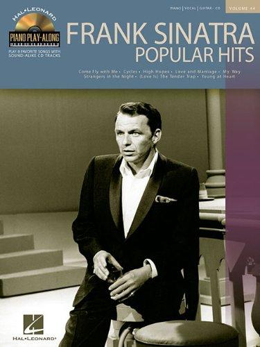 9781423404972: FRANK SINATRA POPULAR HITS VOLUME 44 BK/CD (Hal Leonard Piano Play-Along)