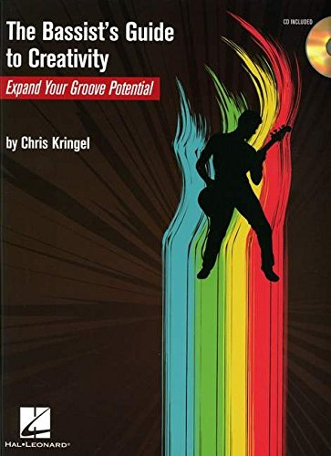9781423405566: The Bassist's Guide to Creativity: Expand Your Groove Potential