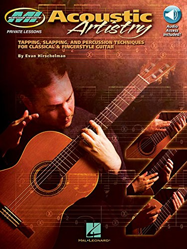 9781423405719: Acoustic Artistry: Tapping, Slapping, and Percussion Techniques for Classical & Fingerstyle Guitar (Musicians Institute Private Lessons)