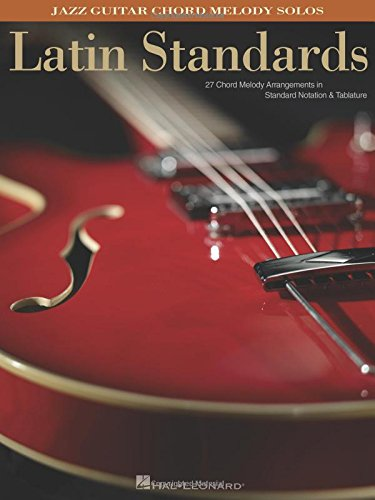 9781423405788: Latin Standards: Jazz Guitar Chord Melody Solos