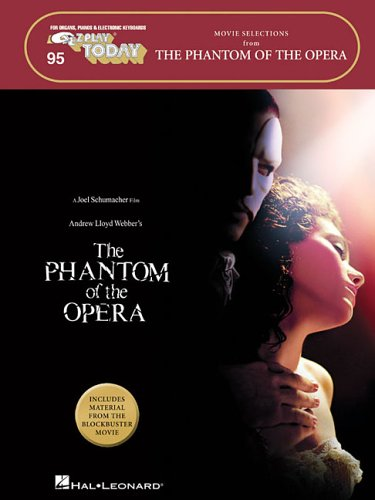 9781423405832: The Phantom of the Opera - Movie Selections: E-Z Play Today Volume 95