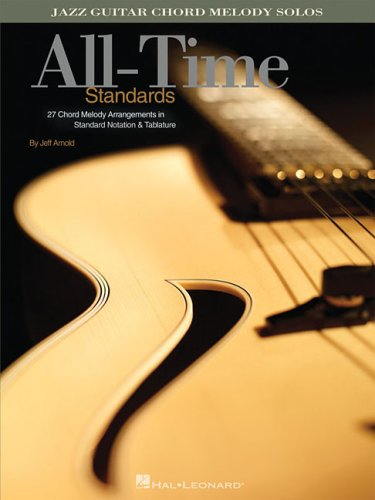 9781423405894: All-Time Standards: Jazz Guitar Chord Melody Solos