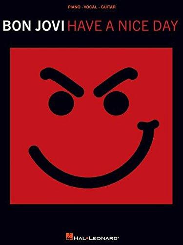 9781423407300: Bon Jovi: Have a Nice Day (PVG)