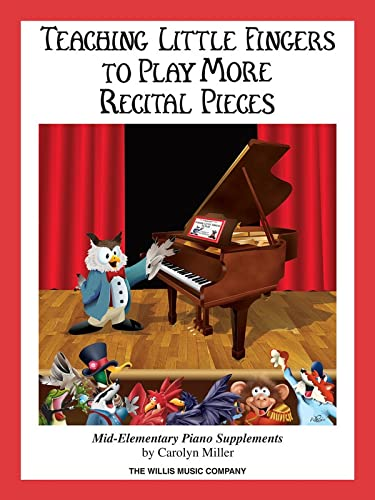 9781423408048: TEACHING LITTLE FINGERS TO PLAY MORE RECITAL PIECES BOOK ONLY
