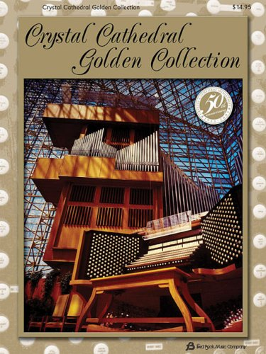 Crystal Cathedral Golden Collection: Thallander, Mark