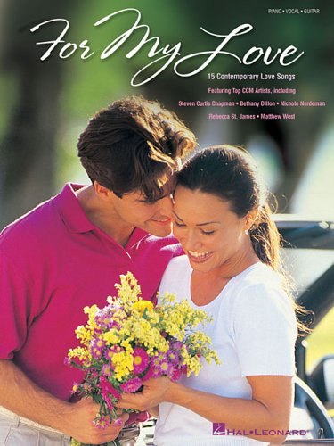 For My Love: 15 Contemporary Love Songs: Hal Leonard Corp.