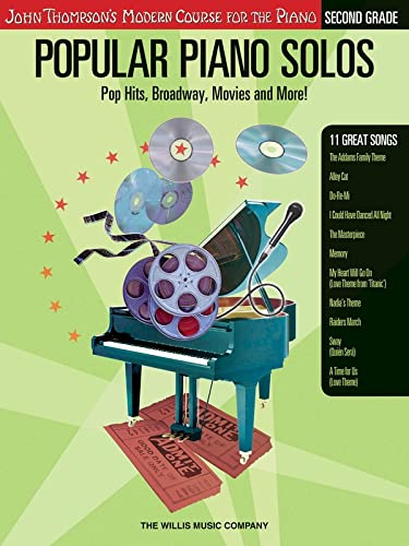 9781423409052: Popular Piano Solos - Grade 2: Pop Hits, Broadway, Movies and More! John Thompson's Modern Course for the Piano Series