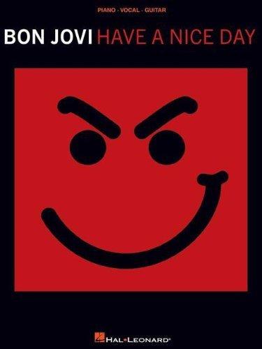 9781423409144: Bon Jovi Have a Nice Day