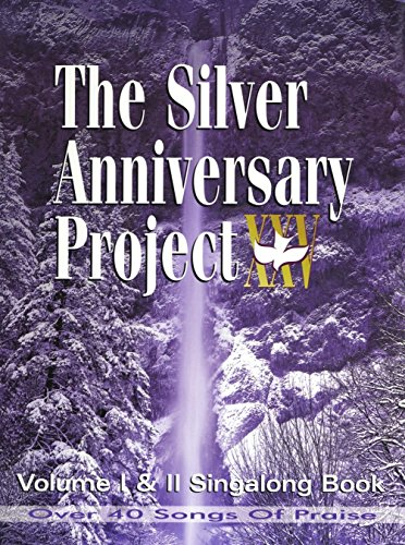 The Silver Anniversary Project