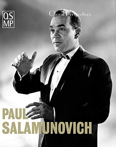 CHORAL PERSPECTIVES: PAUL SALAMUNOVICH: CHANT AND BEYOND Format: DVD