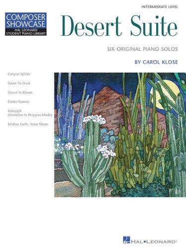 9781423411420: DESERT SUITE PIANO SOLOS INTERMEDIATE LEVEL COMPOSER SHOWCASE HLSPL