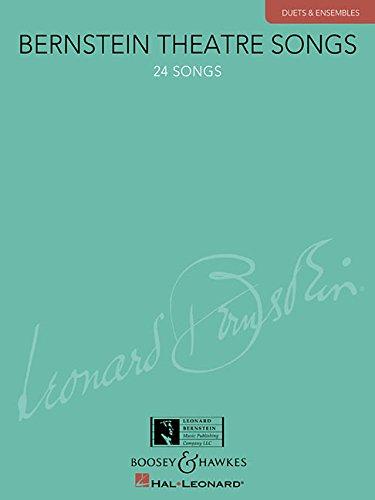 BERNSTEIN THEATRE SONGS - DUETS & ENSEMBLES