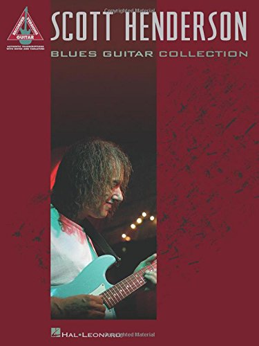 9781423412274: Scott Henderson: Blues Guitar Collection (Guitar Recorded Versions)