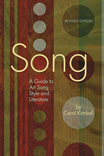 Song: A Guide to Art Song Style: Kimball, Carol