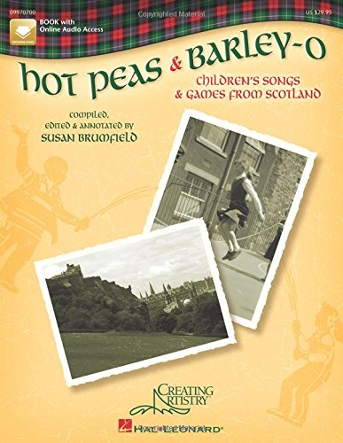 9781423412953: Hot Peas And Barley-O Vce: Children's Songs and Games from Scotland
