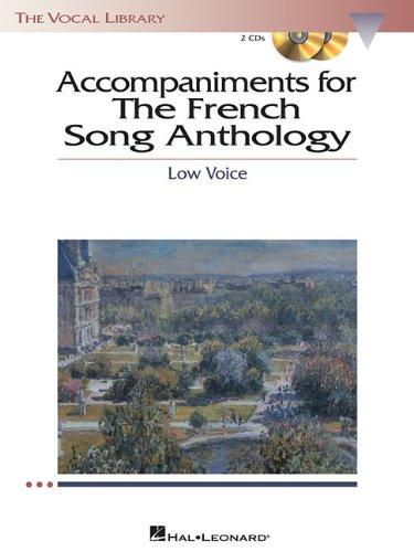 9781423413042: The French Song Anthology - Accompaniment CDs: The Vocal Library Low Voice