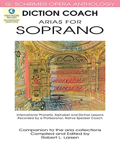 9781423413073: Diction Coach Arias For Soprano G. Schirmer Opera Anthology Bk/Audio Online (Diction Coach - G. Schirmer Opera Anthology)