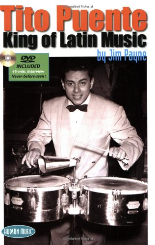 Tito Puente Kind of Latin Music WITH DVD: Payne, Jim