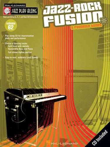 Jazz-Rock Fusion: Jazz Play-Along Volume 62: Hal Leonard Corp.