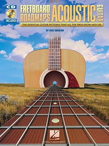 Fretboard Roadmaps for Acoustic Guitar: The Essential Guitar Patterns That All Guitar Patterns That All the Pros Know and Use (1423413512) by Sokolow, Fred