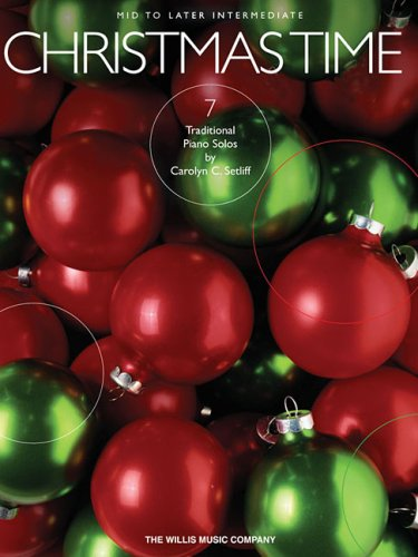 9781423414384: Christmas Time: 7 Mid to Later Intermediate Piano Solos