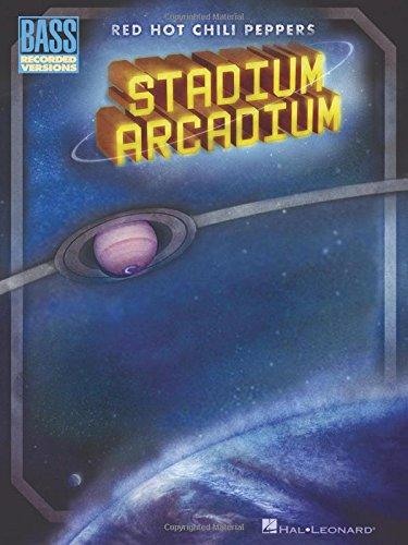 9781423415817: Red Hot Chili Peppers: Stadium Arcadium Bass tab.