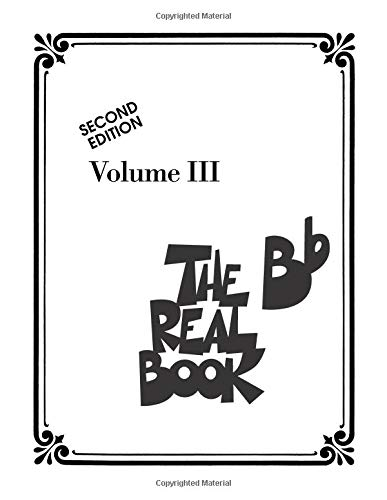 The Real Book - Volume 3: Bb Edition (Real Books (Hal Leonard))