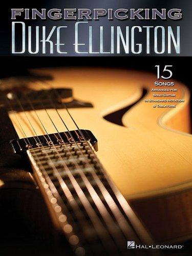 Fingerpicking Duke Ellington 15 Songs For Solo Guitar Standard Notation & Tab