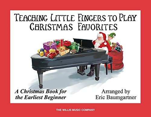 9781423416913: Teaching Little Fingers to Play Christmas Favorites - Book Only: A Christmas Book for the Earliest Beginner