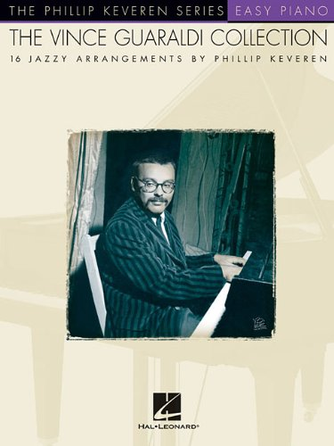 9781423417064: The Vince Guaraldi Collection: arranged by Phillip Keveren Phillip Keveren Series