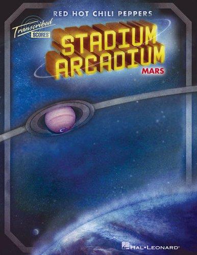 9781423417347: Red Hot Chili Peppers - Stadium Arcadium Mars