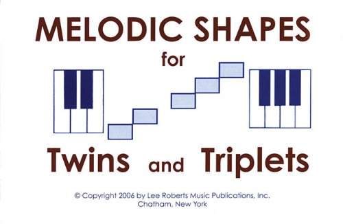 MELODIC SHAPES FOR TWINS AND TRIPLETS 48